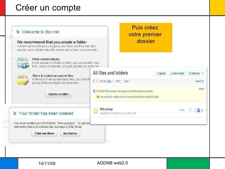 Créer un compte ADDNB web2.0 Puis créez  votre premier  dossier 14/11/09
