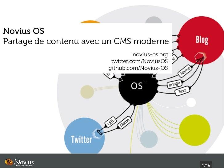 Novius OSPartage de contenu avec un CMS moderne                                  novius-os.org                         twi...