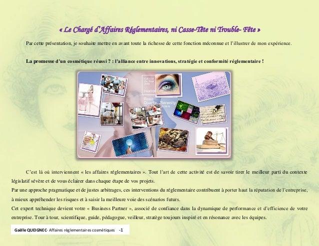 1 Gaëlle QUEIGNEC- Affaires réglementaires cosmétiquesGaëlle QUEIGNEC- Affaires réglementaires cosmétiques -1 « Le Chargé ...