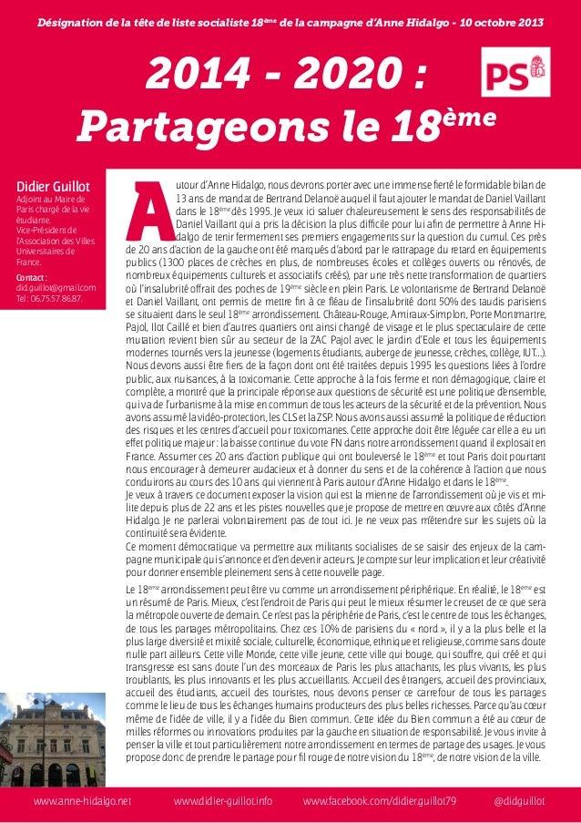 2014 - 2020 : Partageons le 18ème  www.anne-hidalgo.net  www.didier-guillot.info www.facebook.com/didier.guillot79  @...