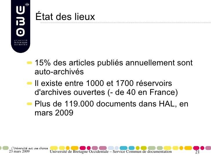 État des lieux                   15% des articles publiés annuellement sont                auto-archivés                Il...