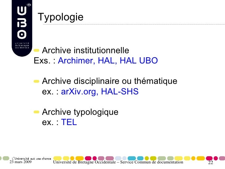 Typologie                    Archive institutionnelle                Exs. : Archimer, HAL, HAL UBO                  Archiv...