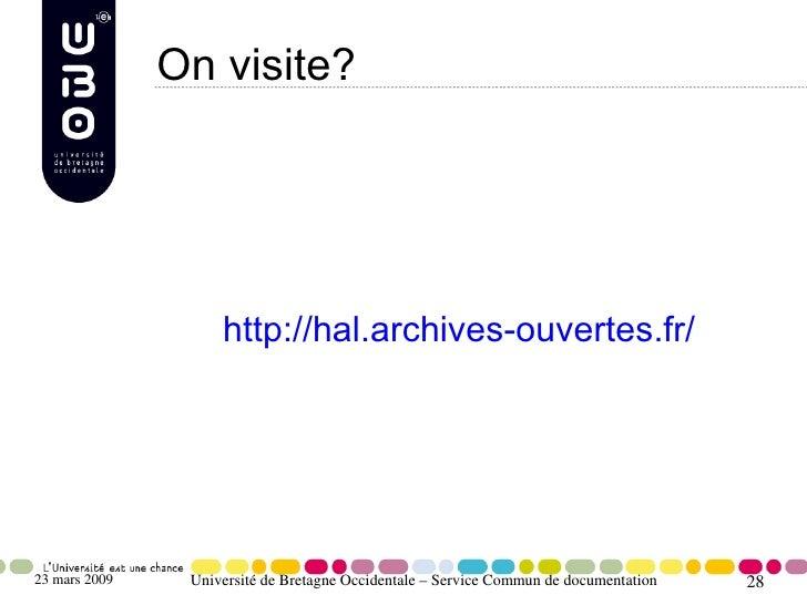 On visite?                         http://hal.archives-ouvertes.fr/     23 mars 2009    Université de Bretagne Occidentale...