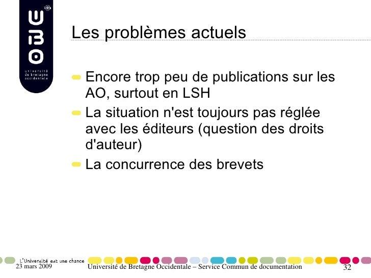 Les problèmes actuels                  Encore trop peu de publications sur les                 AO, surtout en LSH         ...