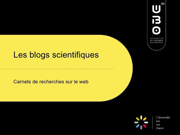 Les blogs scientifiques   Carnets de recherches sur le web
