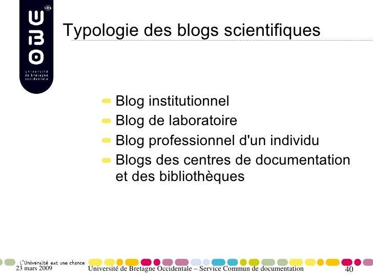 Typologie des blogs scientifiques                             Blog institutionnel                           Blog de labora...