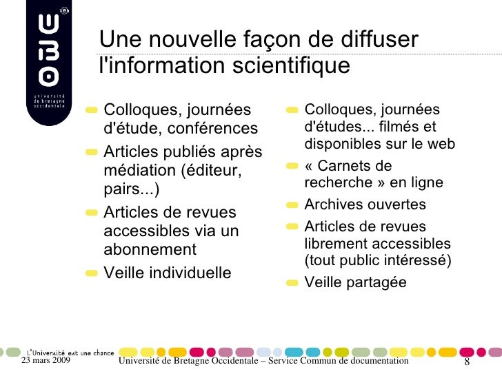 Une nouvelle façon de diffuser                l'information scientifique                Colloques, journées               ...