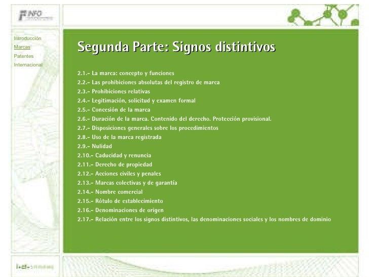 Segunda Parte: Signos distintivos 2.1.- La marca: concepto y funciones 2.2.- Las prohibiciones absolutas del registro de m...