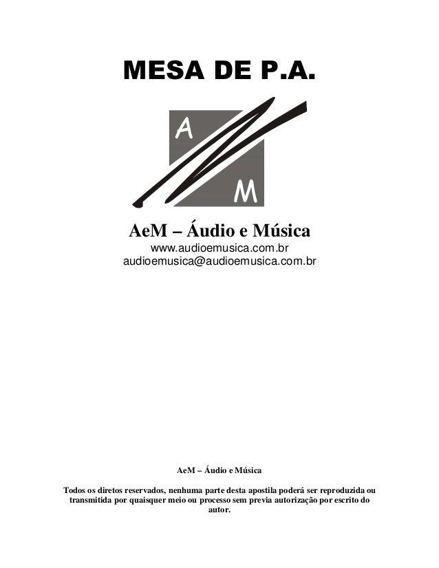 $!   AeM – Áudio e Música www.audioemusica.com.br audioemusica@audioemusica.com.br AeM – Áudio e Música Todos os diretos r...