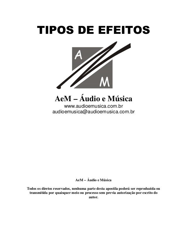 7,326'(()(,726   AeM – Áudio e Música www.audioemusica.com.br audioemusica@audioemusica.com.br AeM – Áudio e Música Todos ...