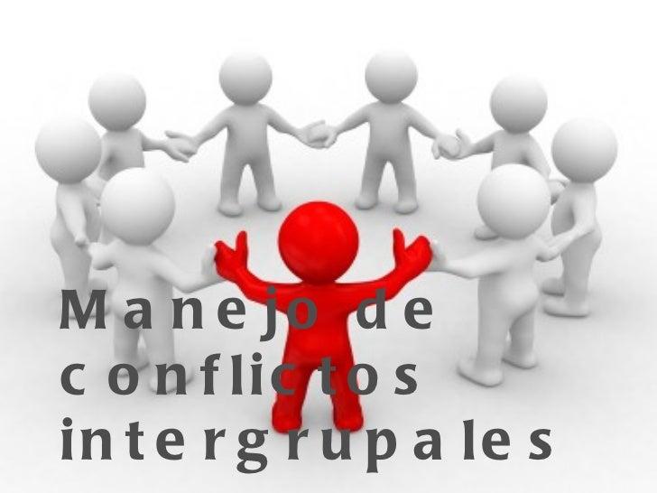 Manejo de conflictos intergrupales