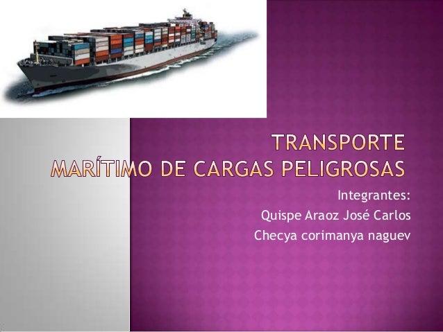 Integrantes: Quispe Araoz José CarlosChecya corimanya naguev