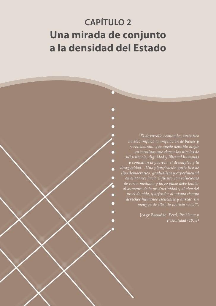 """CAPÍTULO 2 Una mirada de conjunto a la densidad del Estado                              """"El desarrollo económico auténtico..."""