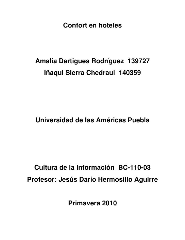 Confort en hoteles       Amalia Dartigues Rodríguez 139727      Iñaqui Sierra Chedraui 140359       Universidad de las Amé...