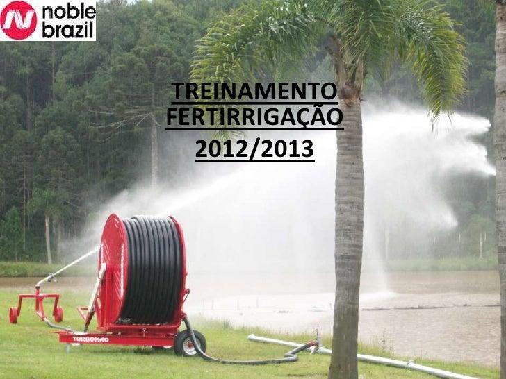 TREINAMENTOFERTIRRIGAÇÃO  2012/2013