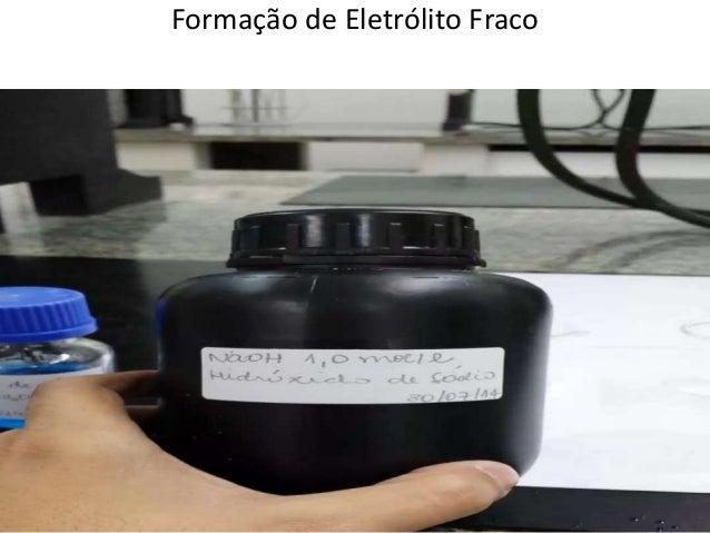 Formação de Eletrólito Fraco