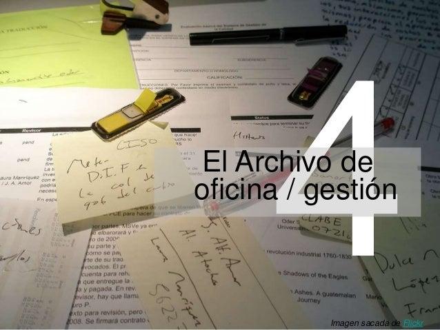 El Archivo de oficina / gestión Imagen sacada de Flickr