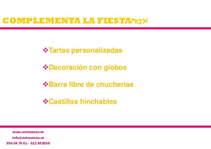 COMPLEMENTA LA FIESTAmax                    Tartas personalizadas                    Decoración con globos              ...