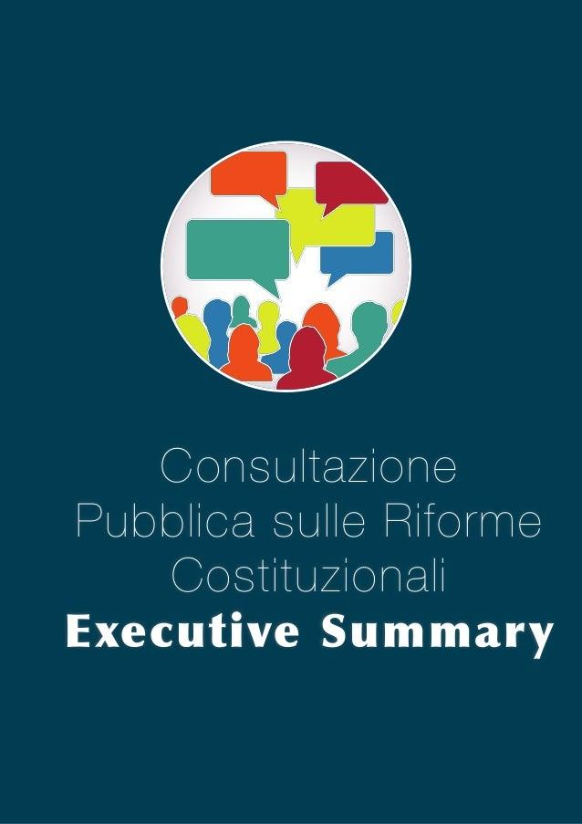 Consultazione Pubblica sulle Riforme Costituzionali Executive  Summary