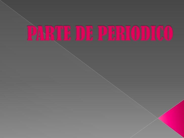 PARTE DE PERIODICO<br />