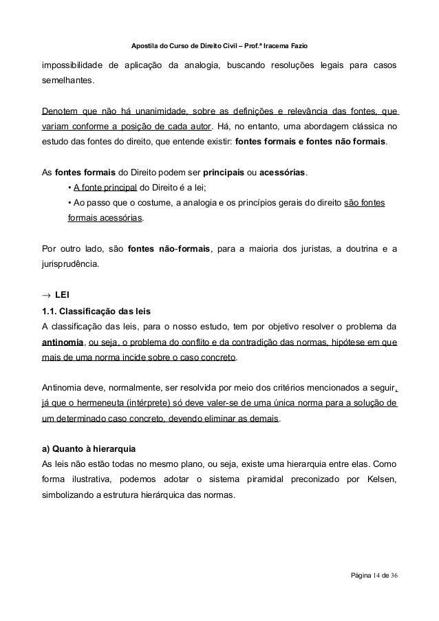 Apostila do Curso de Direito Civil – Prof.ª Iracema Fazioimpossibilidade de aplicação da analogia, buscando resoluções leg...