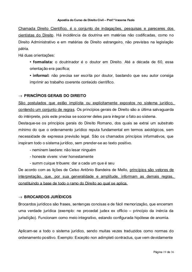 Apostila do Curso de Direito Civil – Prof.ª Iracema FazioChamada Direito Científico, é o conjunto de indagações, pesquisas...