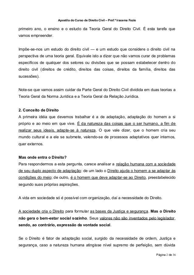 Apostila do Curso de Direito Civil – Prof.ª Iracema Fazioprimeiro ano, o ensino e o estudo da Teoria Geral do Direito Civi...