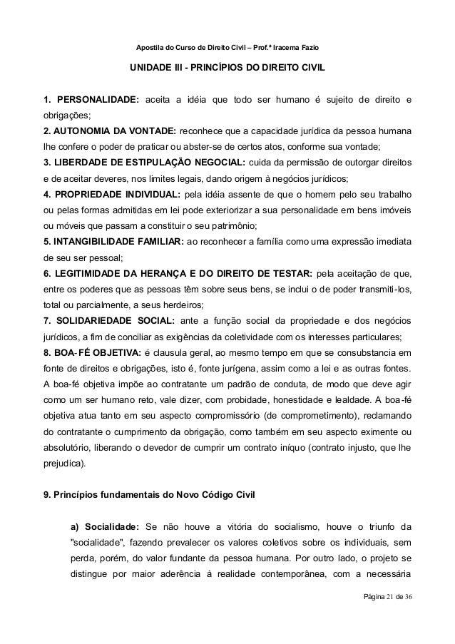 Apostila do Curso de Direito Civil – Prof.ª Iracema Fazio                      UNIDADE III - PRINCÍPIOS DO DIREITO CIVIL1....