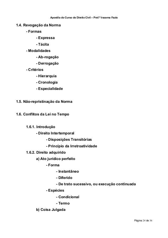 Apostila do Curso de Direito Civil – Prof.ª Iracema Fazio1.4. Revogação da Norma     - Formas           - Expressa        ...