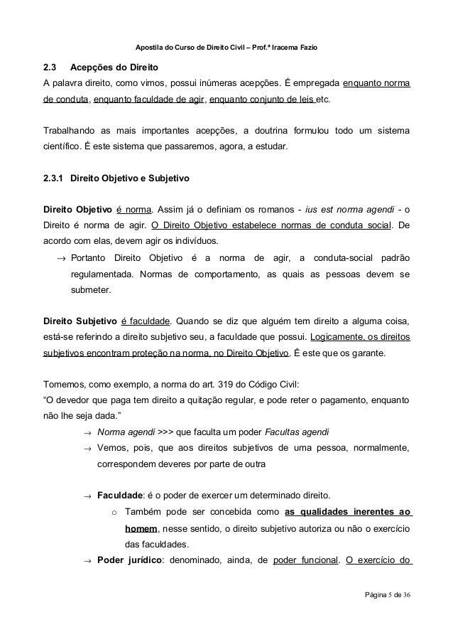 Apostila do Curso de Direito Civil – Prof.ª Iracema Fazio2.3     Acepções do DireitoA palavra direito, como vimos, possui ...