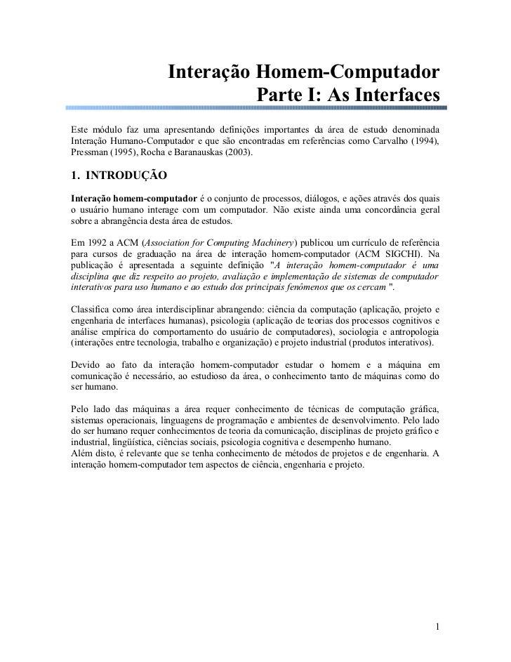 Interação Homem-Computador                                   Parte I: As InterfacesEste módulo faz uma apresentando defini...