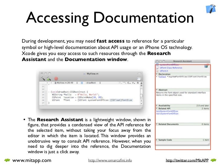Accessing Documentation    During development, you may need fast access to reference for a particular    symbol or high-le...