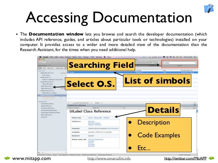 Accessing Documentation  • The Documentation window lets you browse and search the developer documentation (which   includ...
