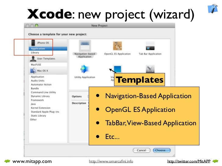Xcode: new project (wizard)                                   Templates                     •     Navigation-Based Applica...