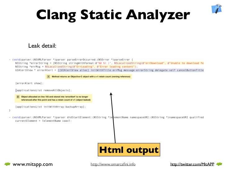 Clang Static Analyzer       Leak detail:                             Html output www.mitapp.com      http://www.omarcafini....