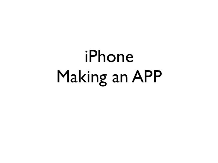 iPhone Making an APP