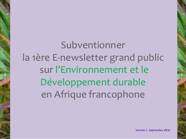 Subventionner la 1ère E-newsletter grand public sur l'Environnement et le Développement durable en Afrique francophone Ver...
