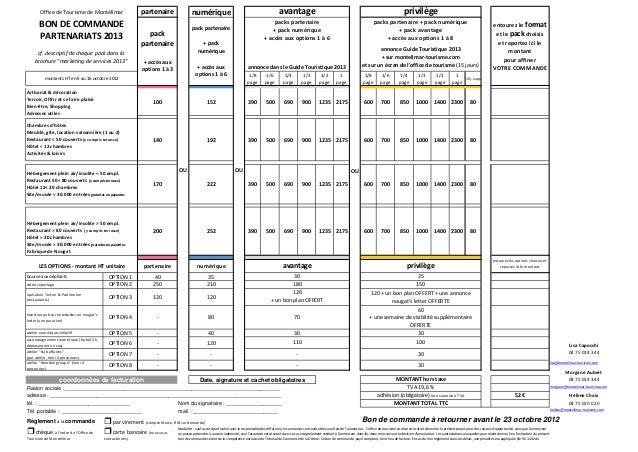 """Office de Tourisme de Montélimar  BON DE COMMANDE PARTENARIATS 2013 cf. descriptif de chaque pack dans la brochure """"market..."""
