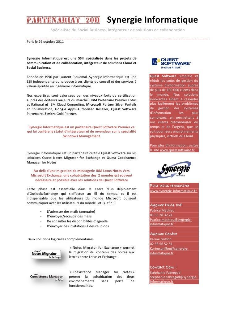 Partenariat 2011                                     Synergie Informatique               Spécialiste du Social Business, i...