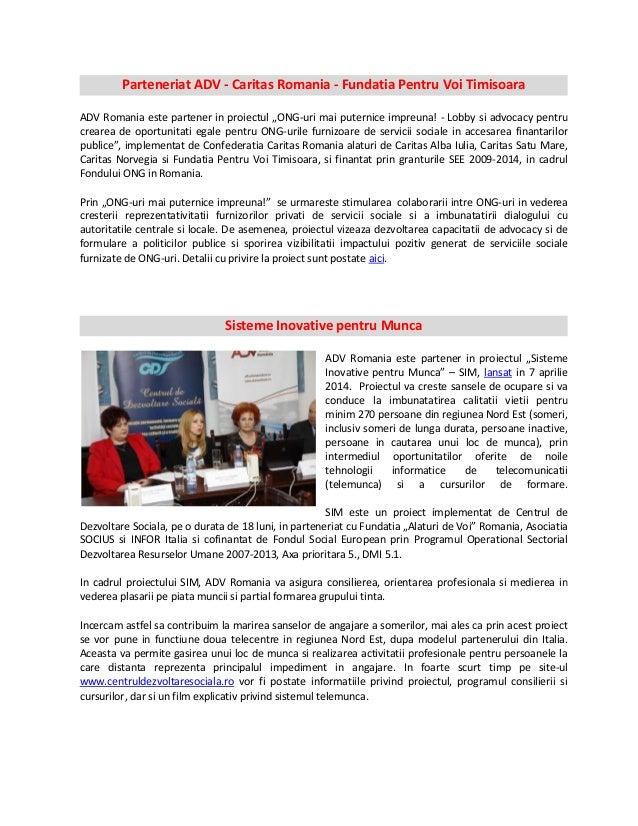 "Parteneriat ADV - Caritas Romania - Fundatia Pentru Voi Timisoara ADV Romania este partener in proiectul ""ONG-uri mai pute..."