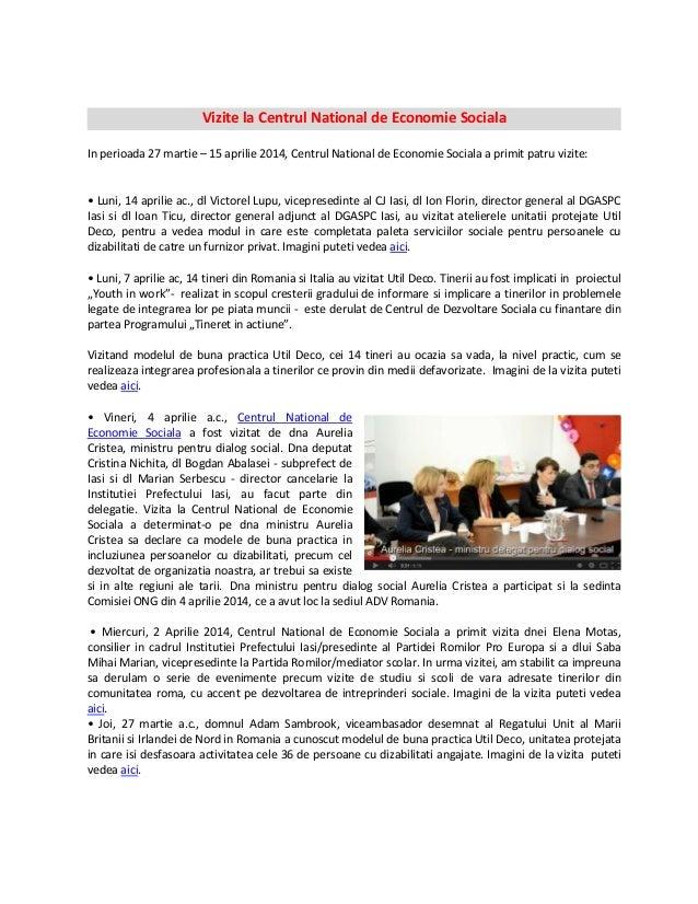Vizite la Centrul National de Economie Sociala In perioada 27 martie – 15 aprilie 2014, Centrul National de Economie Socia...