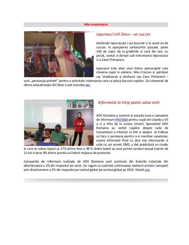 Alte evenimente Iepurasul Util Deco – un succes Atelierele Iepurasului s-au bucurat si in acest an de succes. In apropiere...