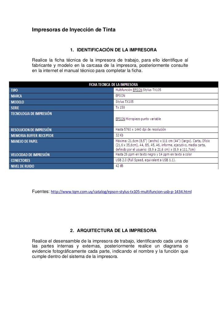 Impresoras de Inyección de Tinta                    1. IDENTIFICACIÓN DE LA IMPRESORARealice la ficha técnica de la impres...