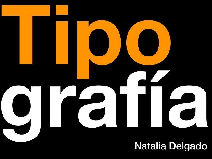 Tipo  rafía    Natalia Delgado
