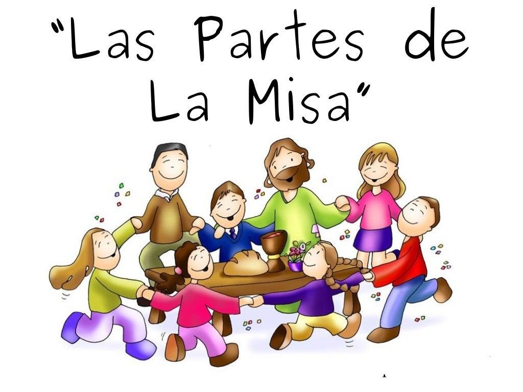 """1""""Las Partes deLa Misa"""""""