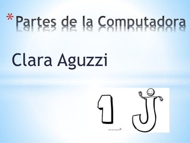 *  Clara Aguzzi