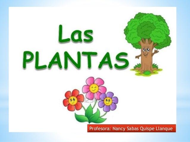 Profesora: Nancy Sabas Quispe Llanque