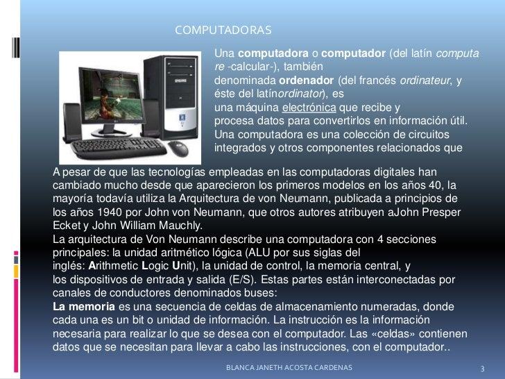 COMPUTADORAS<br />Unacomputadoraocomputador(dellatíncomputare-calcular-), también denominadaordenador(delfrancés...