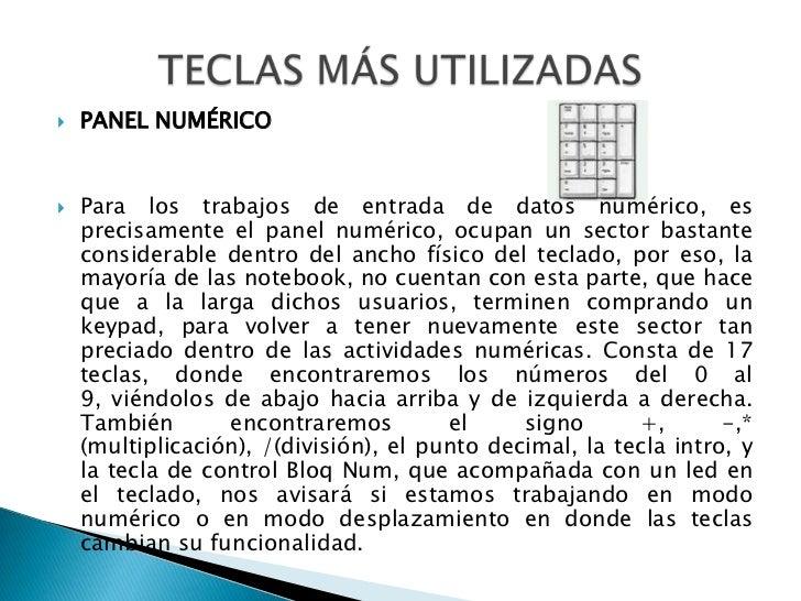 PANEL NUMÉRICO<br />Para los trabajos de entrada de datos numérico, es precisamente el panel numérico, ocupan un sector ba...
