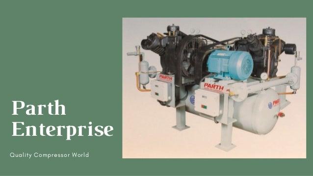 Parth Enterprise Quality Compressor World